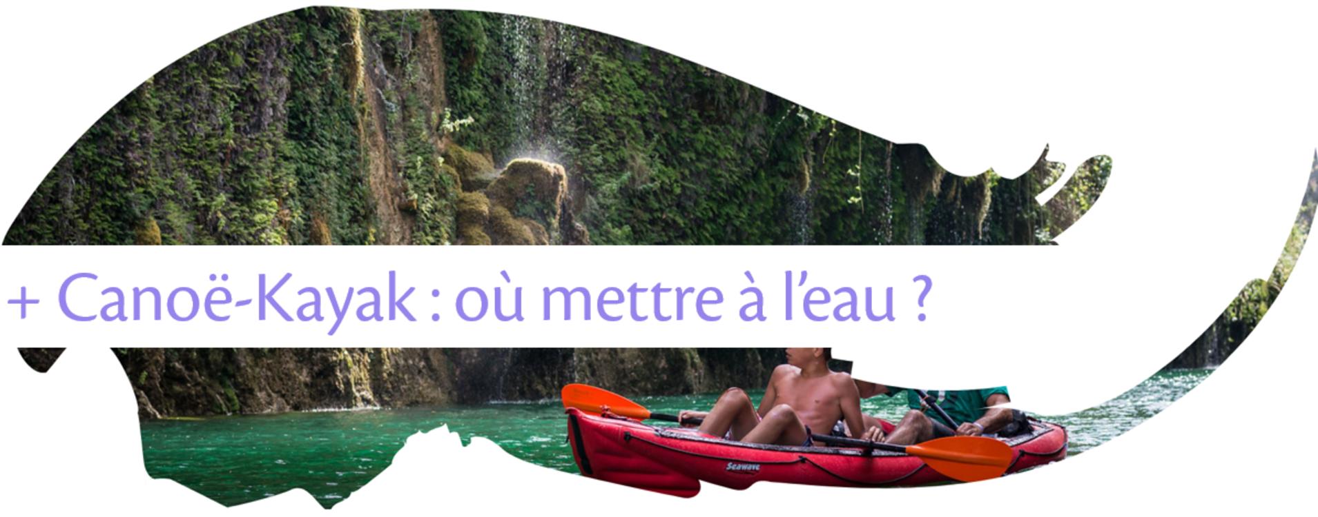 Canoë-kayak : les spots de mise à l'eau du Parc du Verdon