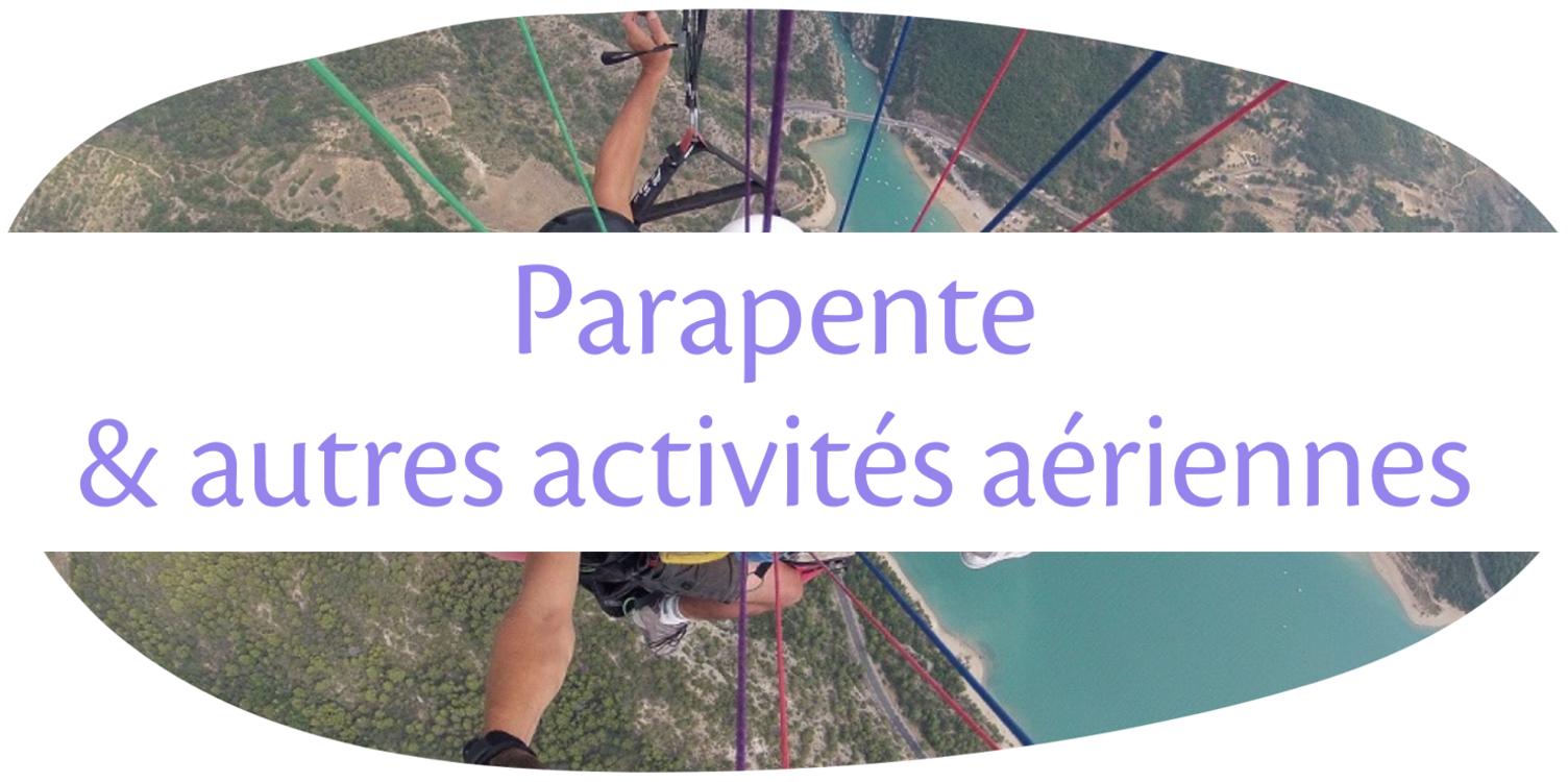Le parapente et les autres activités aériennes à Moustiers (©Roc N Vol)